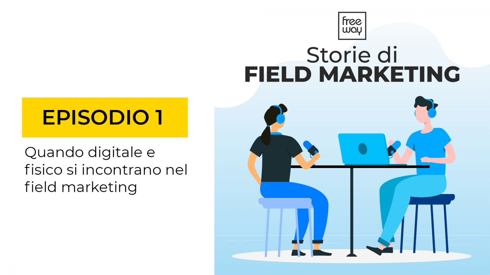 storie di field marketing episodio 1