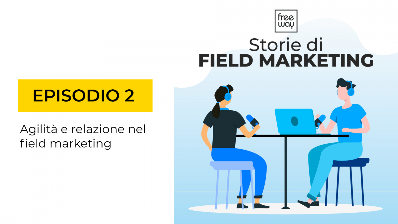 storie di field marketing episodio 2